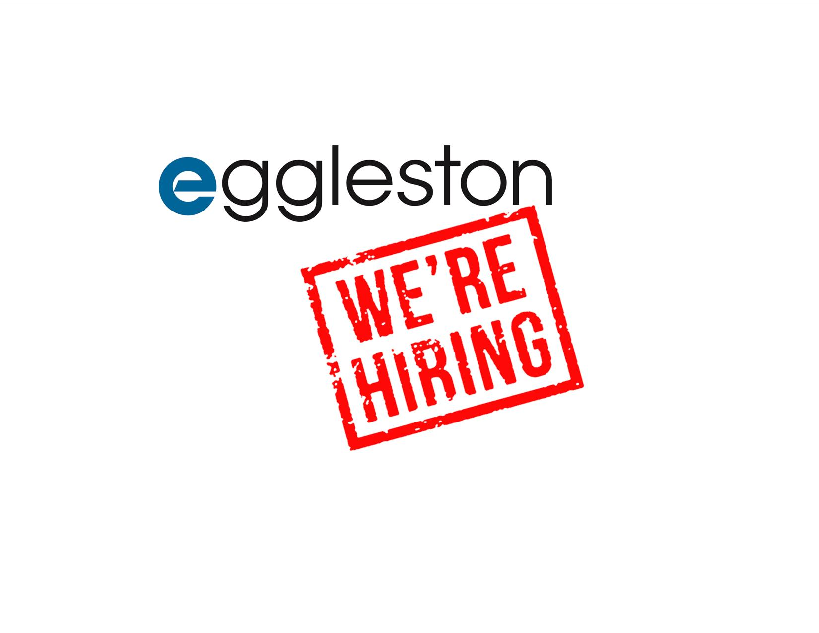 Eggleston is hiring for a long list of positions this week ...